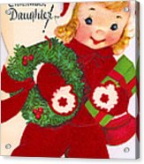 Merry Christmas Daughter Acrylic Print by Munir Alawi
