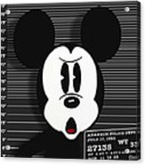 Mickey Mouse Disney Mug Shot Acrylic Print by Tony Rubino