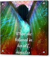 Miracles Happen Acrylic Print by Tara Catalano