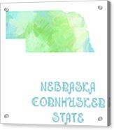 Nebraska - Cornhusker State - Map - State Phrase - Geology Acrylic Print by Andee Design