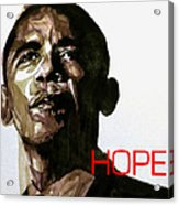 Obama Hope Acrylic Print by Paul Lovering