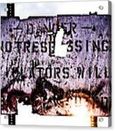 Old Danger Acrylic Print by Bob Orsillo