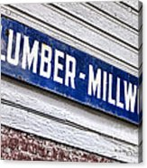 Old Lumberyard Sign Acrylic Print by Olivier Le Queinec