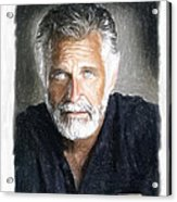 One Of The Most Interesting Man In The World Acrylic Print by Angela A Stanton