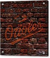 Orioles Baseball Graffiti On Brick  Acrylic Print by Movie Poster Prints