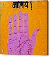 Palm Reading Sign In Rishikesh Acrylic Print by Robert Preston