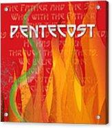 Pentecost Fires Acrylic Print by Chuck Mountain