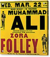 Poster Advertising The Fight Between Muhammad Ali And Zora Folley In Madison Square Garden Acrylic Print by American School