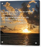 Psalm 27 1 The Lord Is My Light Acrylic Print by Susan Savad