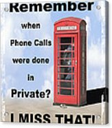 Remember When . . . Acrylic Print by Mike McGlothlen