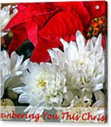 Remembering You This Christmas Acrylic Print by Dawn Currie
