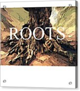 Roots Acrylic Print by Bob Salo