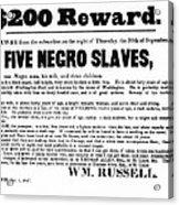 Slave Family And Children Escape - Reward Poster - 1847 Acrylic Print by Daniel Hagerman