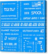 Star Trek Remembered In Blue Acrylic Print by Georgia Fowler
