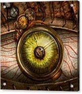 Steampunk - Creepy - Eye On Technology  Acrylic Print by Mike Savad