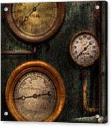 Steampunk - Plumbing - Gauging Success Acrylic Print by Mike Savad