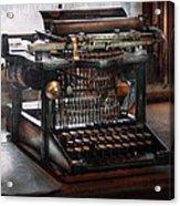 Steampunk - Typewriter - A Really Old Typewriter  Acrylic Print by Mike Savad