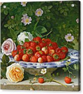 Strawberries In A Blue And White Buckelteller With Roses And Sweet Briar On A Ledge Acrylic Print by William Hammer