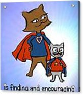 Super Mom And Son Acrylic Print by Pet Serrano