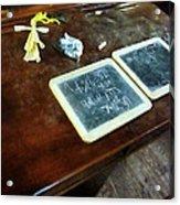 Teacher - School Slates Acrylic Print by Susan Savad