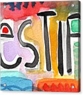 Testify- Colorful Pop Art Painting Acrylic Print by Linda Woods