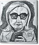 Texts From Hillary Acrylic Print by Cheryl Bond