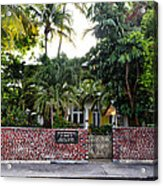 The Ernest Hemingway House - Key West Acrylic Print by Bill Cannon