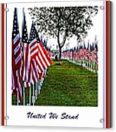 United We Stand Acrylic Print by Ella Kaye Dickey