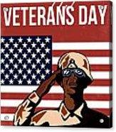 Veterans Day Greeting Card American Acrylic Print by Aloysius Patrimonio