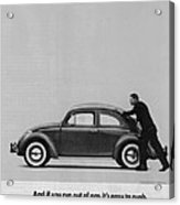 Vw Beetle Advert 1962 - And If You Run Out Of Gas It's Easy To Push Acrylic Print by Georgia Fowler