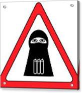 Warning Shahid Sign Acrylic Print by Aleksey Tugolukov