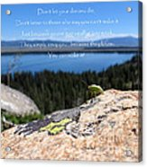 You Can Make It. Inspiration Point Acrylic Print by Ausra Huntington nee Paulauskaite