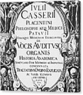Title Page, Giulio Casserios Anatomy Acrylic Print by Science Source