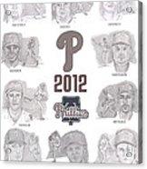 2012 Phightin' Phils Acrylic Print by Chris  DelVecchio