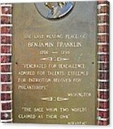 Benjamin Franklin Marker Acrylic Print by Snapshot  Studio