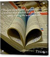 Bible Heart Scripture Art 2 Timothy 2 Acrylic Print by Cindy Wright