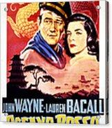 Blood Alley, John Wayne, Lauren Bacall Acrylic Print by Everett