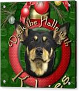 Christmas - Deck The Halls With Kelpies Acrylic Print by Renae Laughner