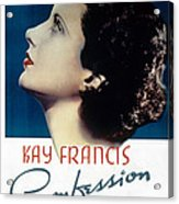 Confession, Kay Francis, 1937 Acrylic Print by Everett