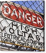 Danger High Voltage Sign In Cocoa Florida Acrylic Print by Mark Williamson
