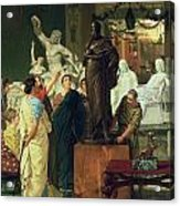Dealer In Statues  Acrylic Print by Sir Lawrence Alma-Tadema