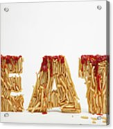 French Fries Molded To Make The Word Fat Acrylic Print by Caspar Benson