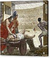 Galen Treating A Gladiator In Pergamum Acrylic Print by Sheila Terry