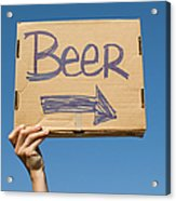 Hand Holding Up Makeshift 'beer' Sign Acrylic Print by Pete Starman