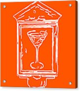 In Case Of Emergency - Drink Martini - Orange Acrylic Print by Wingsdomain Art and Photography