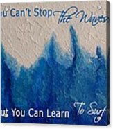 Learning To Surf Acrylic Print by The Art With A Heart By Charlotte Phillips