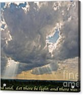 Let There Be Light Acrylic Print by John Stephens
