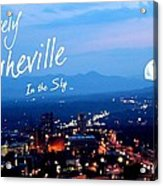 Lovely Asheville Acrylic Print by Ray Mapp
