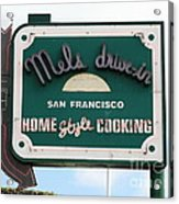 Mel's Drive-in Diner Sign In San Francisco - 5d18046 Acrylic Print by Wingsdomain Art and Photography