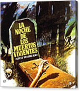 Night Of The Living Dead, Spanish Acrylic Print by Everett